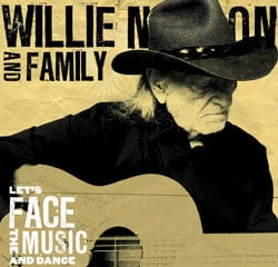 Willie Nelson « Let's Face The Music And Dance » 10