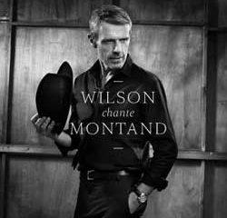 Lambert Wilson <i>Wilson Chante Montand</i> 7