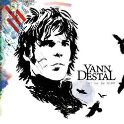 Yann Destal <i>Let Me Be Mine</i> 5
