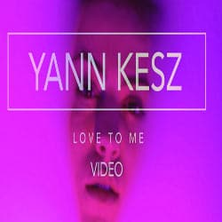 YANN KESZ Love To Me 7