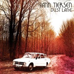 Yann Tiersen <I>Dust Lane</i> 5