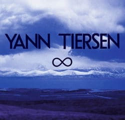 Yann Tiersen <i>Infinity</i> 8