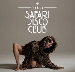 Yelle <i>Safari Disco Club</i> 6