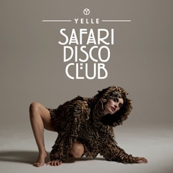 Yelle <i>Safari Disco Club</i> 7