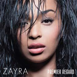 Zayra <i>Premier Regard</i> 5