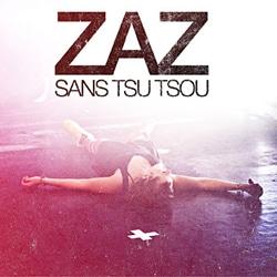 Zaz <i>Sans Tsu Tsou</i> 5