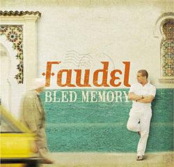 Faudel <i>Bled Memory</i> 16