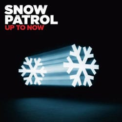 Snow Patrol <i>Up To Now</i> 5