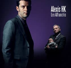 Alexis HK Le clip Les Affranchis 11