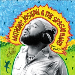 Anthony Joseph & The Spasm Band 5