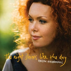 Kristin Asbjornsen <i>The Night Shines Like The Day</i> 5