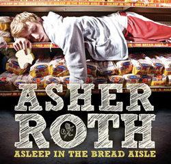 Asher Roth <i>Asleep in the Bread Aisle</i> 15