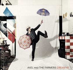 Axel And The Farmers <i>Dream #7</i> 5