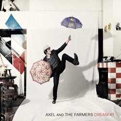 Axel And The Farmers <i>Dream #7</i> 5