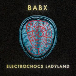 Babx Electrochocs LadyLand 5
