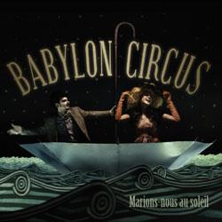 Interview vidéo Babylon Circus 5
