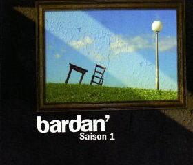 Bardan <i>Saison 1</i> 9