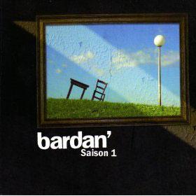 Bardan <i>Saison 1</i> 5