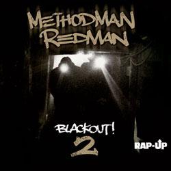 Method Man & Redman <i>Blackout! 2</i> 5
