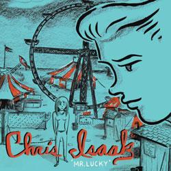 Chris Isaak <i>Mr.Lucky</i> 5