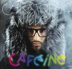 Chrisophe Willem <i>Cafeine</i> 14