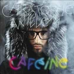 Chrisophe Willem <i>Cafeine</i> 5