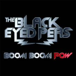 Black Eyed Peas Le single <i> Boom Boom Pow</i>. 5
