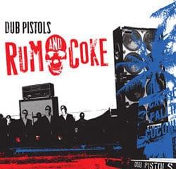 Dub Pistols <i>Rum & Coke</i> 9