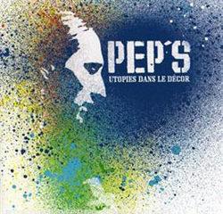 Pep's <i>Utopies dans le décor</i> 11
