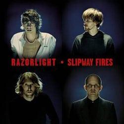 Razorlight <i>Slipway Fires</i> 7