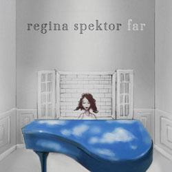 Regina Spektor <i>Far</i> 5