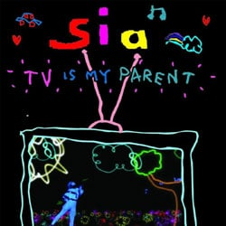 Sia <i>TV Is My Parent</i> 5
