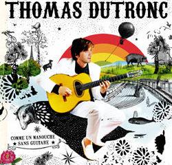 Thomas Dutronc <i>Comme un manouche sans guitare</i> 11