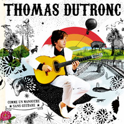 Thomas Dutronc <i>Comme un manouche sans guitare</i> 6