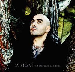 Da Silva <i>La tendresse des fous</i> 5