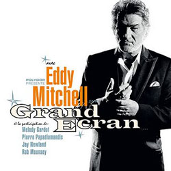 Eddy Mitchell <i>Grand Ecran</i> 5