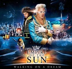 Empire Of The Sun <i>Walking on a dream</i> 19