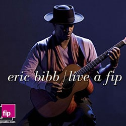 Eric Bibb <i>Live at Fip</i> 5