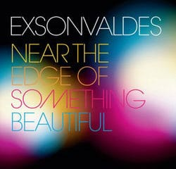 Exsonvaldes <i>Near the Edge of something beautifull</i> 12