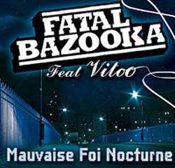 Fatal Bazooka <i>Mauvaise foi nocturne</i> 15