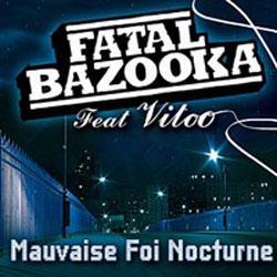 Fatal Bazooka <i>Mauvaise foi nocturne</i> 6