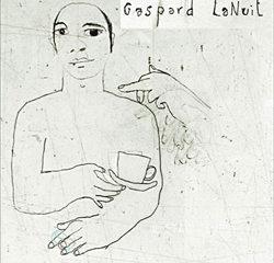 Gaspard LaNuit <i>Il était temps</i> 7