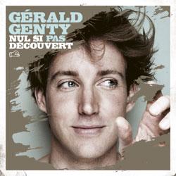 Gérald Genty <i>Nul si pas découvert</i> 5