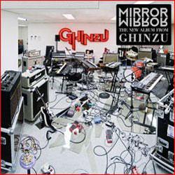 Ghinzu <i>Mirror Mirror</i> 5