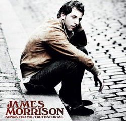 James Morrison <i>Songs for You, Truths For Me</i> 14