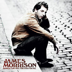 James Morrison <i>Songs for You, Truths For Me</i> 5