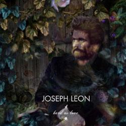 Joseph Leon <i>Hard as love</i> 5