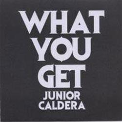 Junior Caldera What You Get ! 5