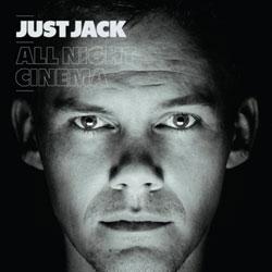 Just Jack <i>All Night Cinema</i> 5