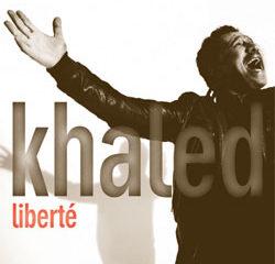 Khaled Nouvel album Liberté 13